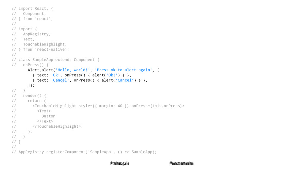 // import React, { // Component, // } from 'rea...