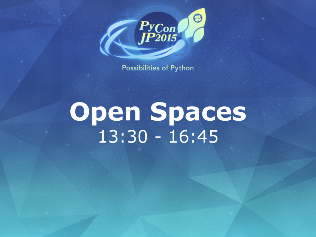 Open Spaces 13:30 - 16:45