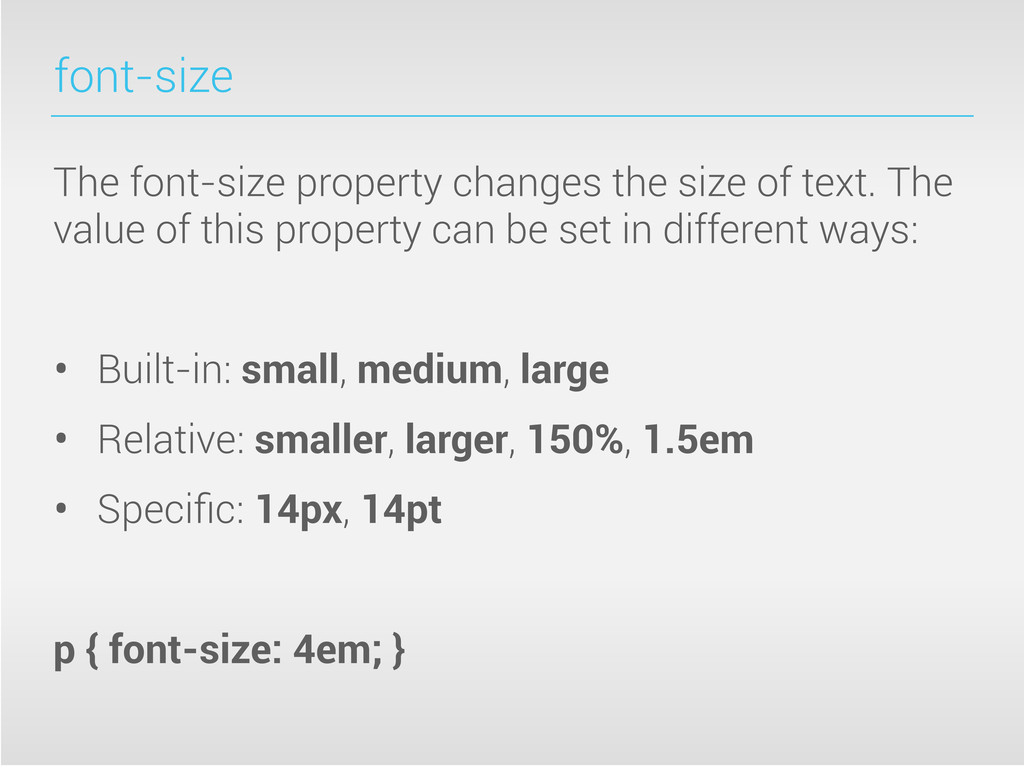 font-size The font-size property changes the si...