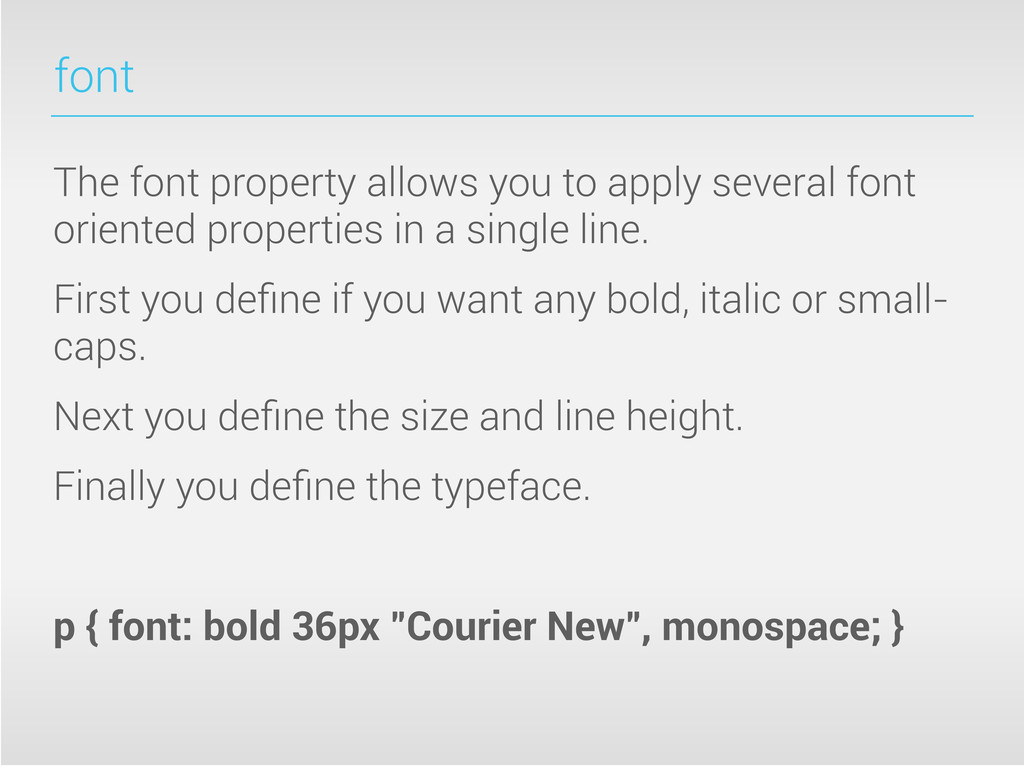 font The font property allows you to apply seve...