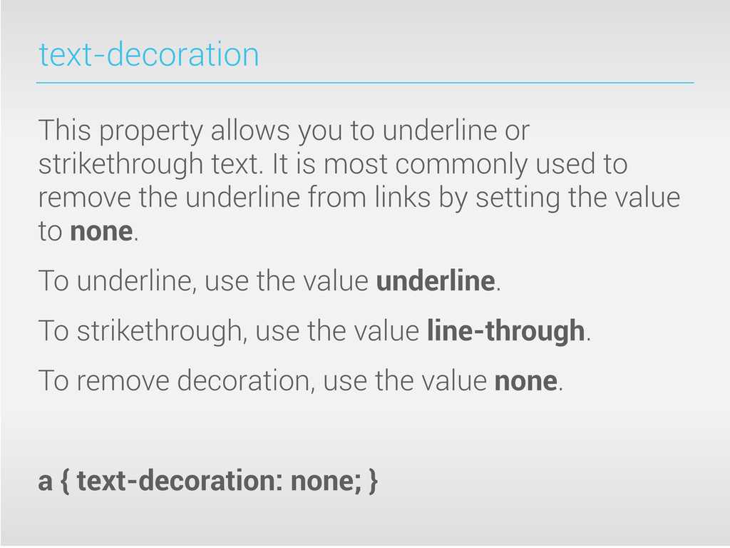 text-decoration This property allows you to und...