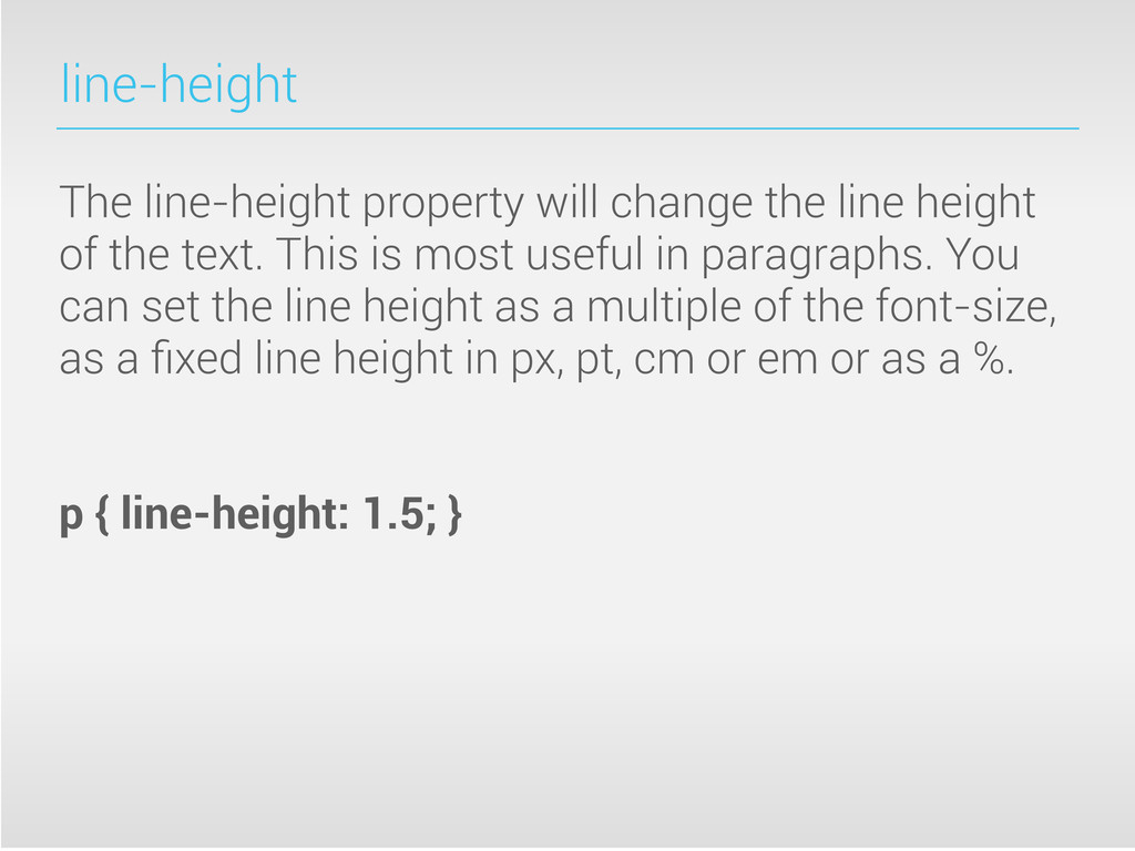 line-height The line-height property will chang...