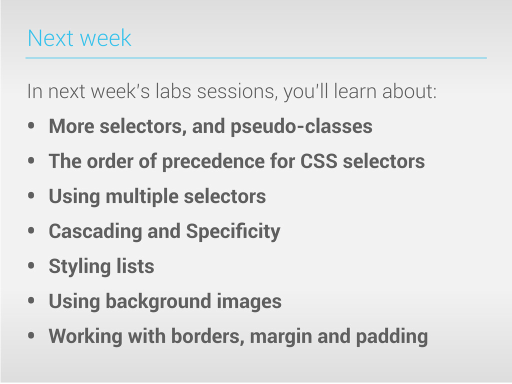 Next week In next week's labs sessions, you'll ...