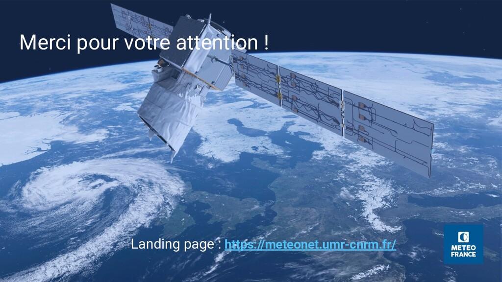 Merci pour votre attention ! Landing page : htt...