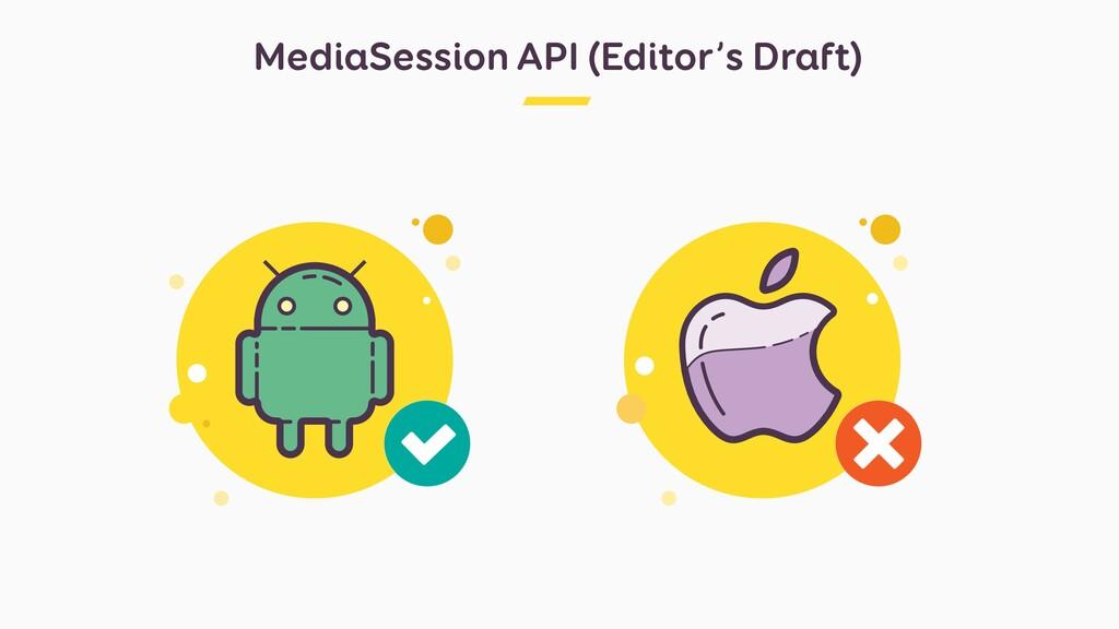 MediaSession API (Editor's Draft)