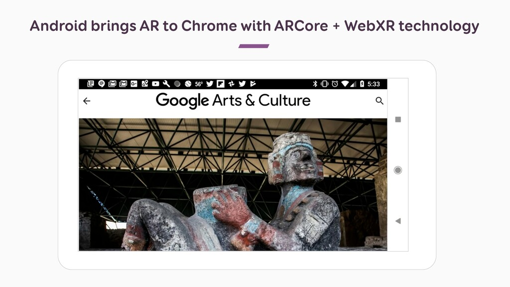 Android brings AR to Chrome with ARCore + WebXR...