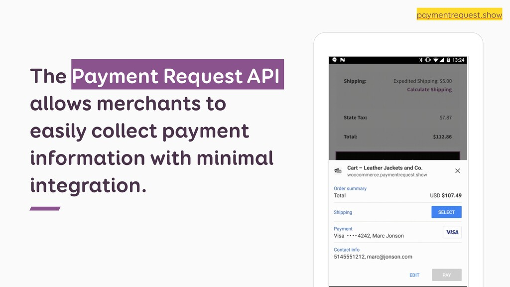 The Payment Request API allows merchants to eas...