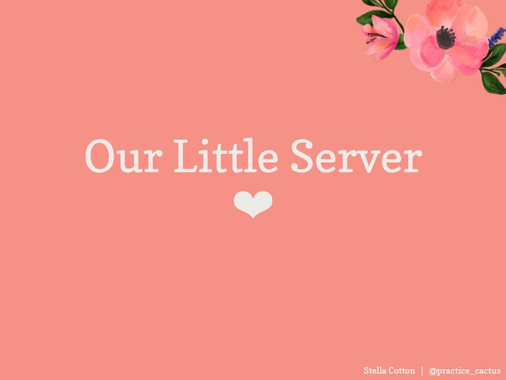 Stella Cotton | @practice_cactus Our Little Ser...