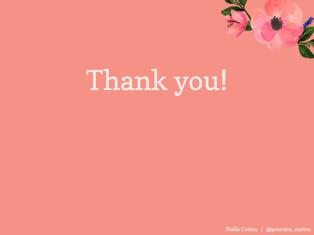 Stella Cotton | @practice_cactus Thank you!