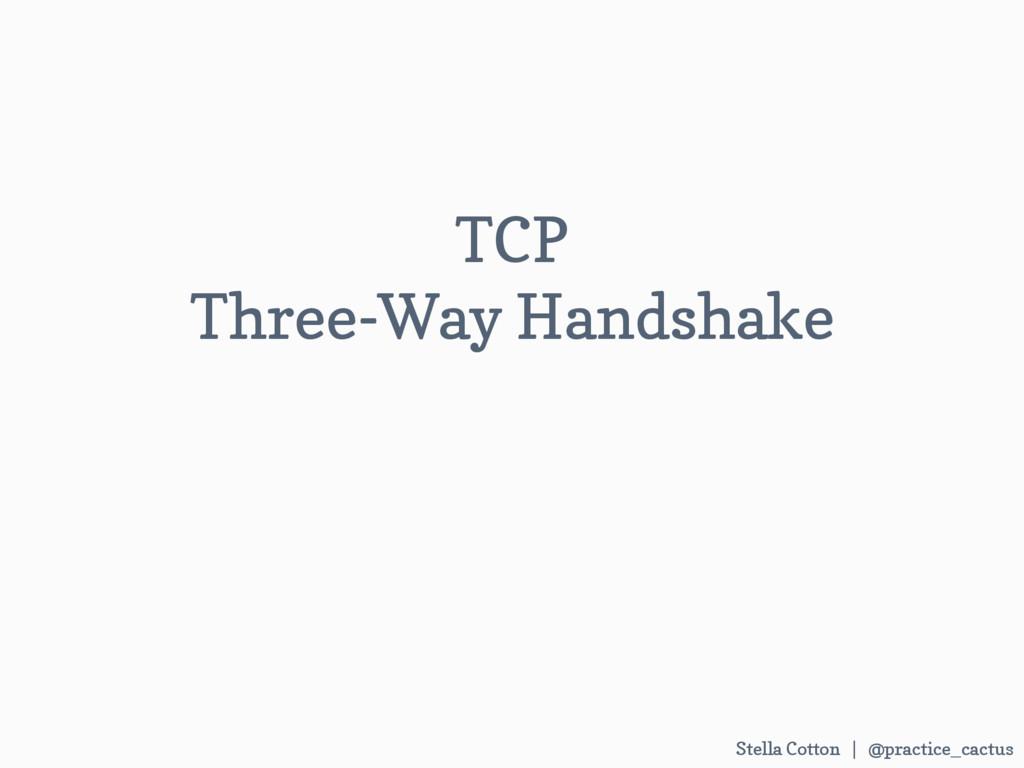 Stella Cotton | @practice_cactus  TCP  Three-...