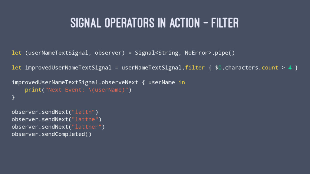 SIGNAL OPERATORS IN ACTION - FILTER let (userNa...