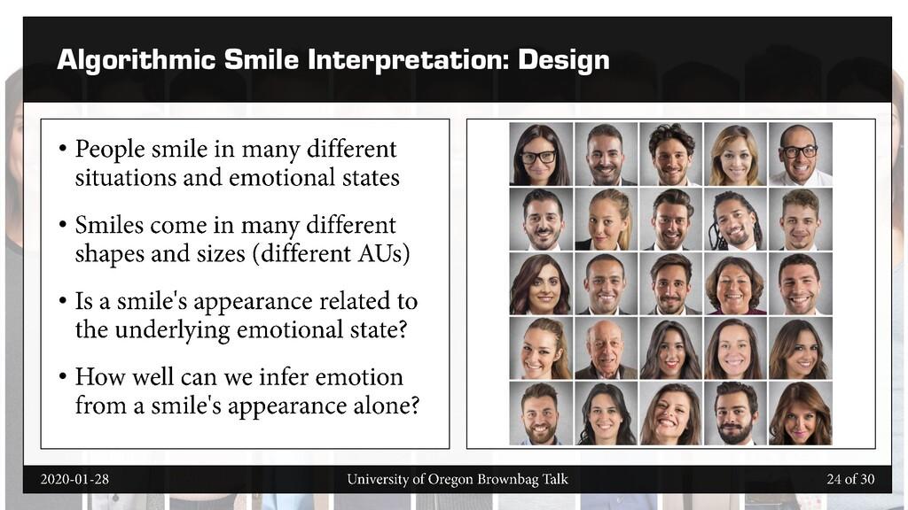 Algorithmic Smile Interpretation: Design • • • •