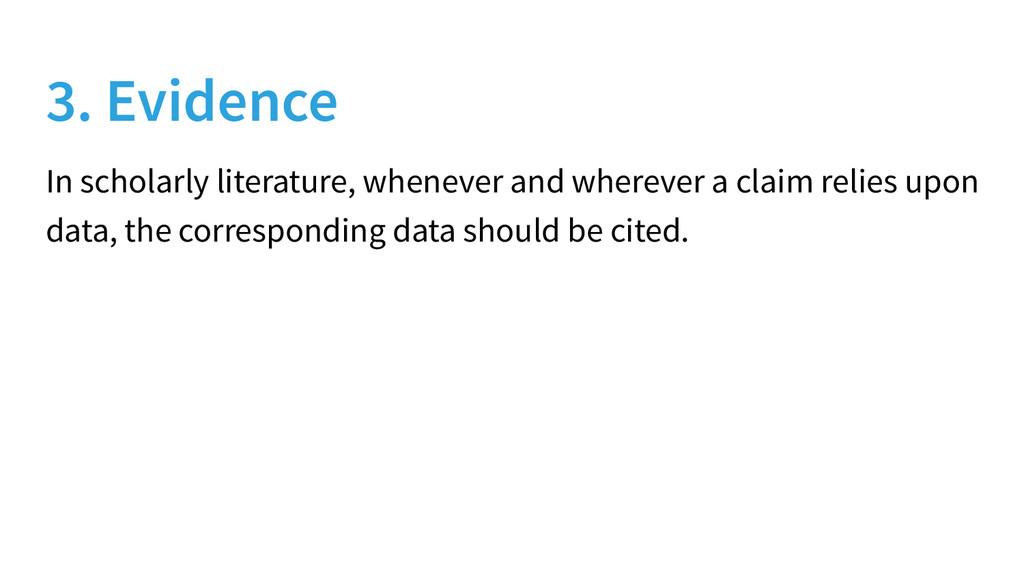 3. Evidence In scholarly literature, whenever a...