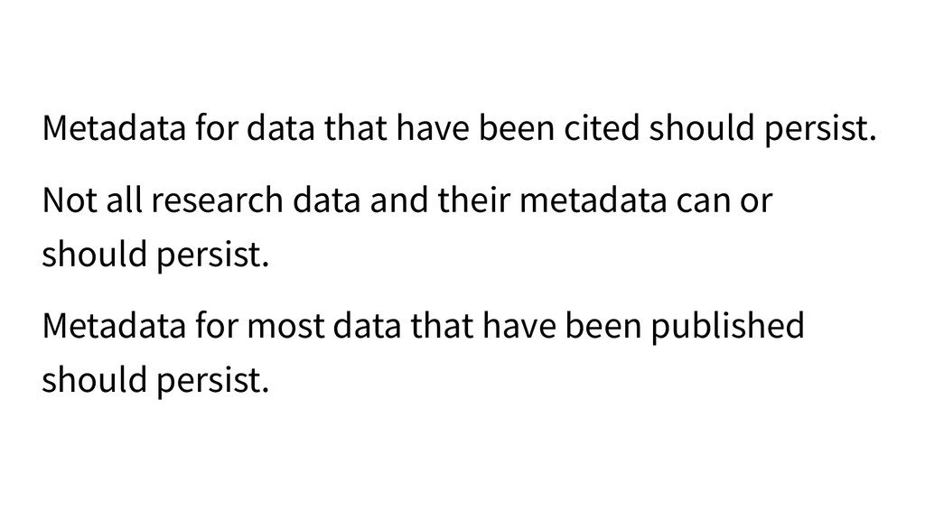 Metadata for data that have been cited should p...