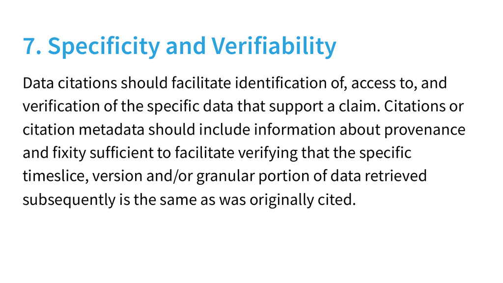 7. Specificity and Verifiability Data citations...