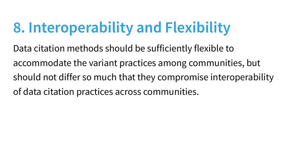 8. Interoperability and Flexibility Data citati...