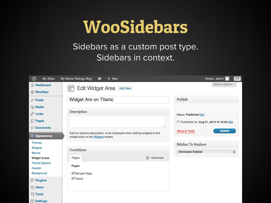 WooSidebars Sidebars as a custom post type. Sid...