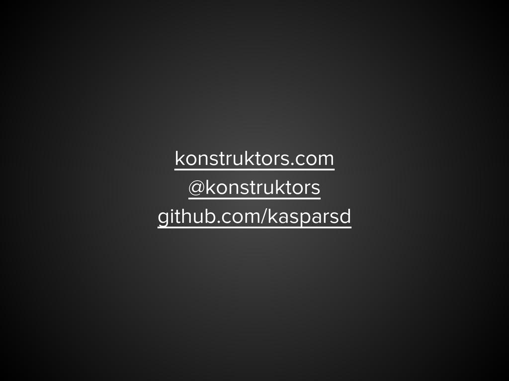konstruktors.com @konstruktors github.com/kaspa...