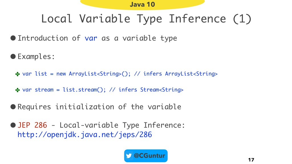 @CGuntur Local Variable Type Inference (1) •Int...