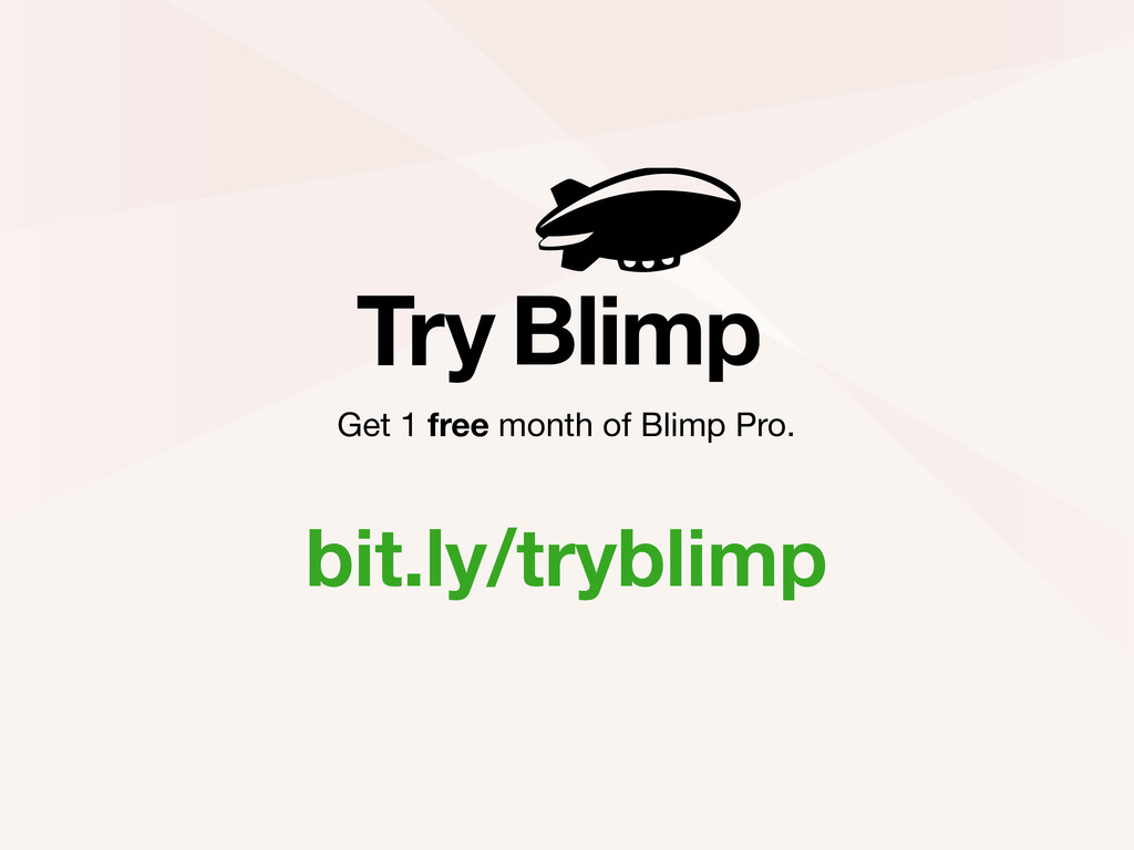bit.ly/tryblimp Try Get 1 free month of Blimp P...