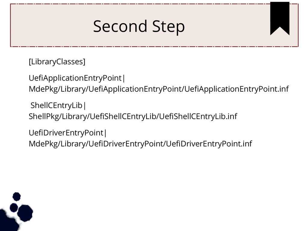 Second Step [LibraryClasses] UefiApplicationEnt...