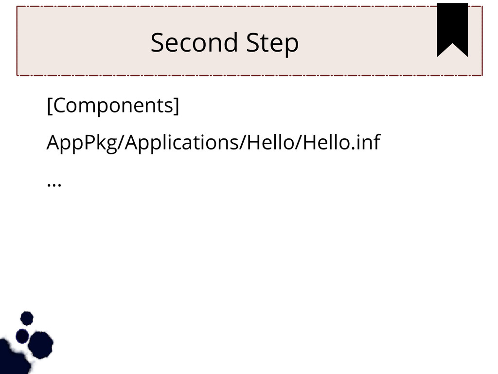 Second Step [Components] AppPkg/Applications/He...