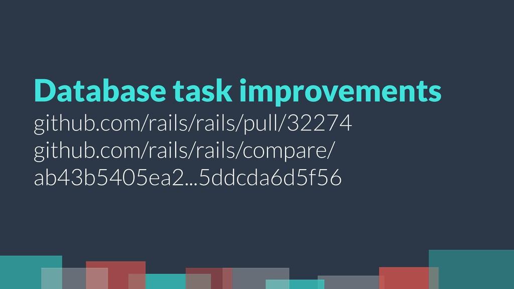 Database task improvements github.com/rails/rai...