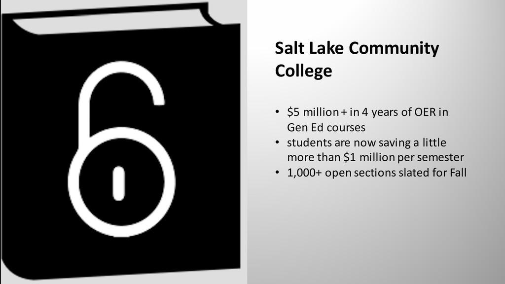 Salt Lake Community College • $5 million + in 4...