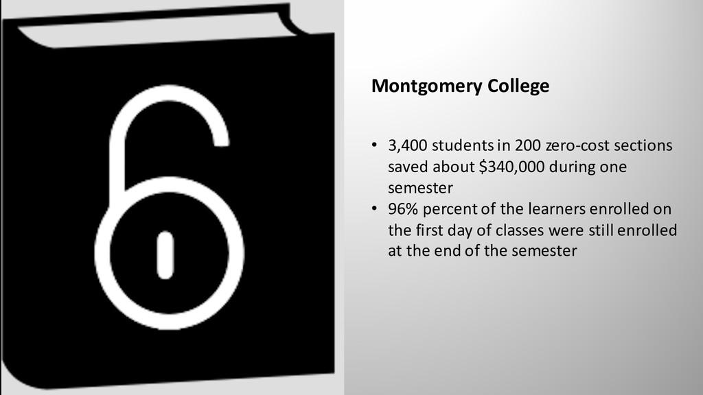 Montgomery College • 3,400 students in 200 zero...