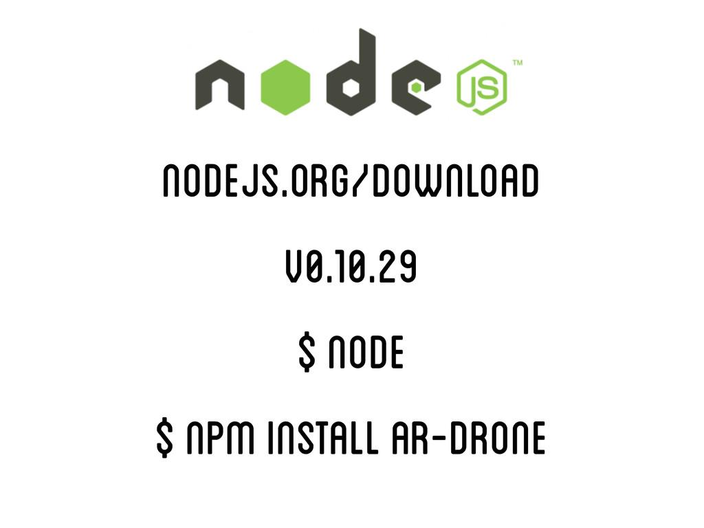 http://nodejs.org/download/ ! nodejs.org/downlo...