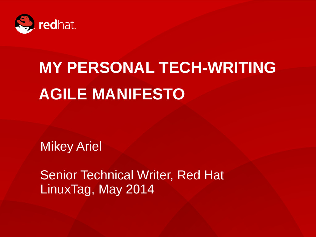 1 MY PERSONAL TECH-WRITING AGILE MANIFESTO Mike...