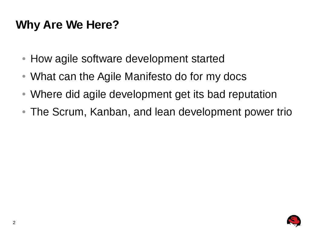 2 Why Are We Here? ● How agile software develop...