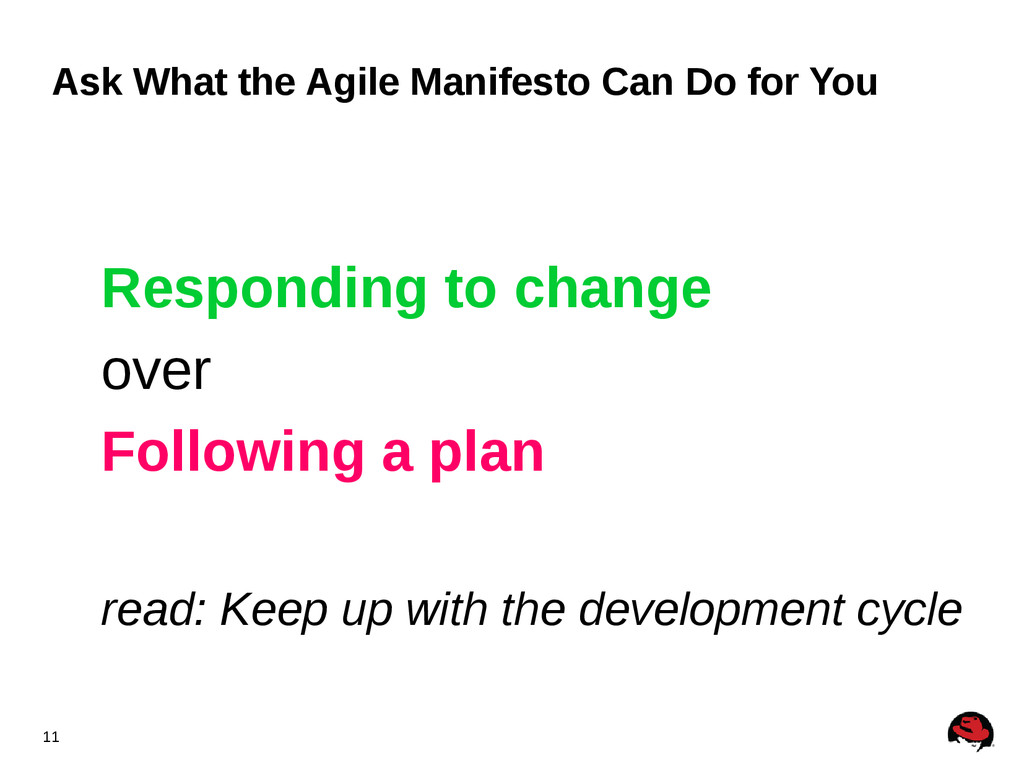 11 Ask What the Agile Manifesto Can Do for You ...