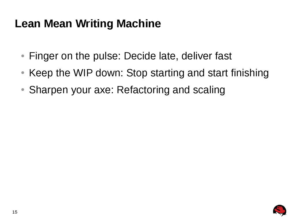 15 Lean Mean Writing Machine ● Finger on the pu...