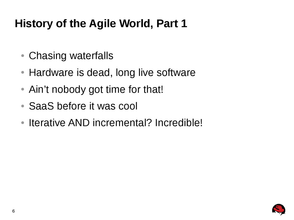 6 History of the Agile World, Part 1 ● Chasing ...