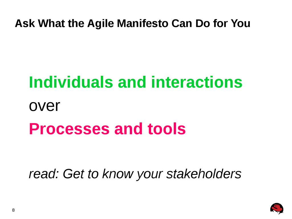 8 Ask What the Agile Manifesto Can Do for You I...