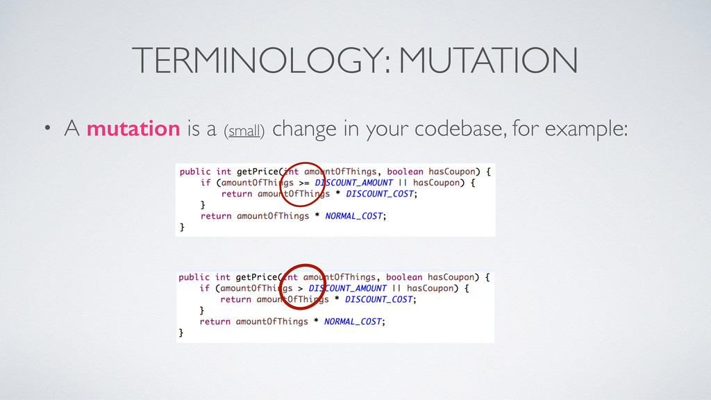 TERMINOLOGY: MUTATION • A mutation is a (small)...