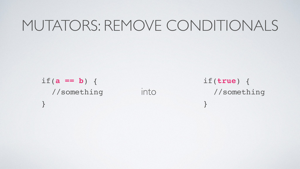 MUTATORS: REMOVE CONDITIONALS into if(true) {