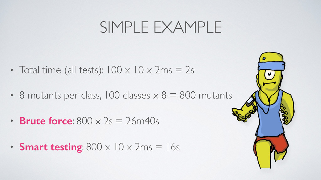 SIMPLE EXAMPLE • Total time (all tests): 100 x ...