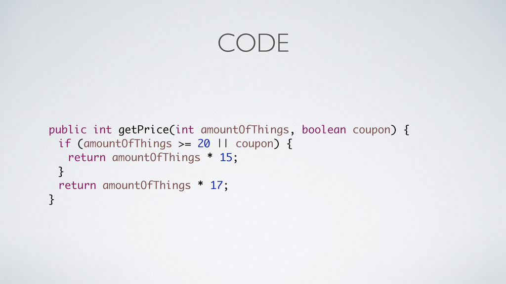 CODE public int getPrice(int amountOfThings, bo...