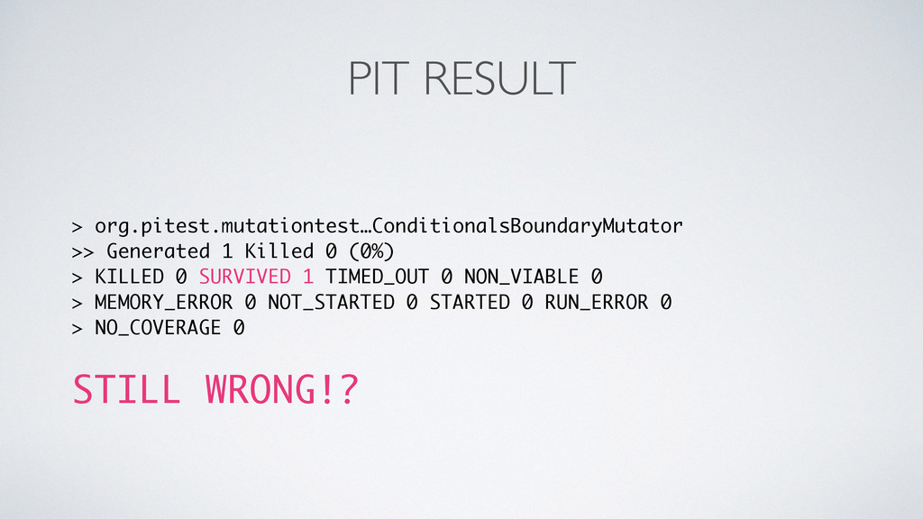 PIT RESULT > org.pitest.mutationtest…Conditiona...