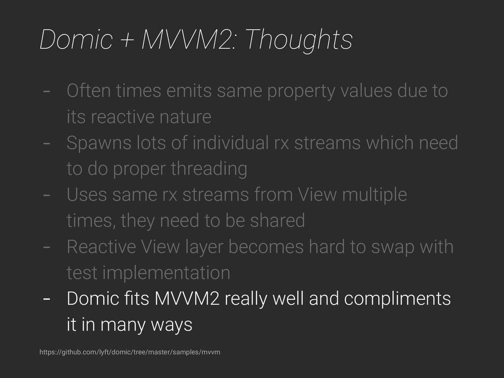 Domic + MVVM2: Thoughts https://github.com/lyft...