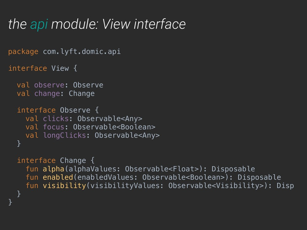 the api module: View interface package com.lyft...