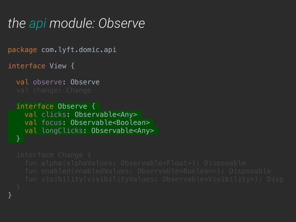 the api module: Observe package com.lyft.domic....