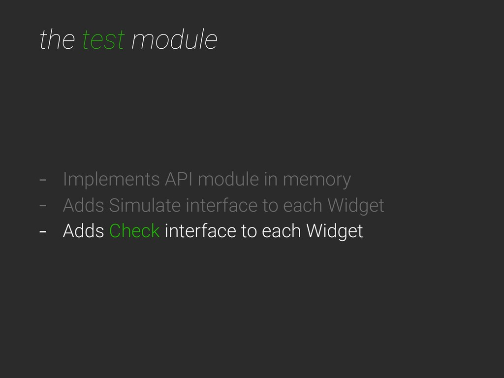 the test module - Implements API module in memo...