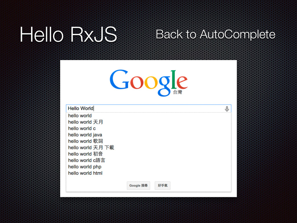 Hello RxJS Back to AutoComplete