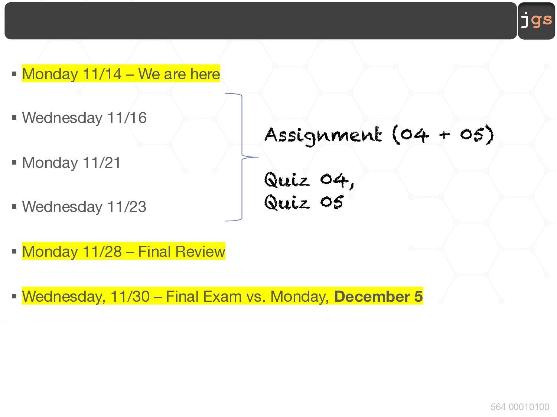 jgs 564 00010100 Announcement Assignment 04 is ...