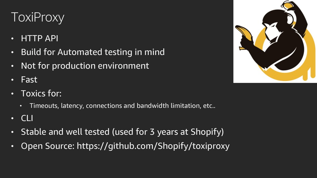 ToxiProxy • HTTP API • Build for Automated test...