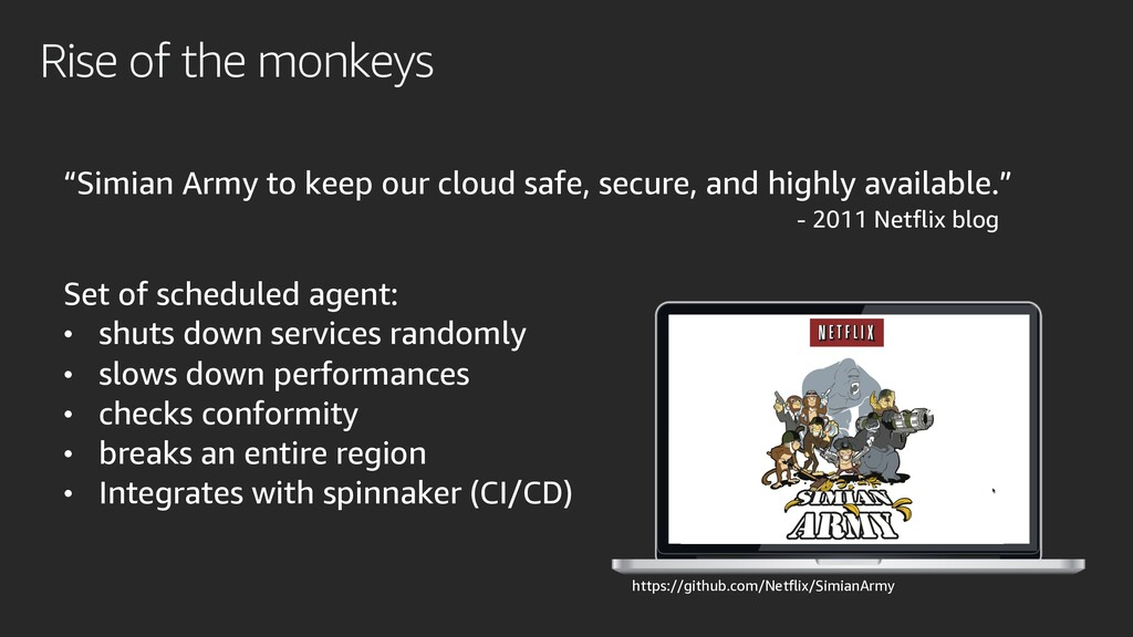 """""""Simian Army to keep our cloud safe, secure, an..."""