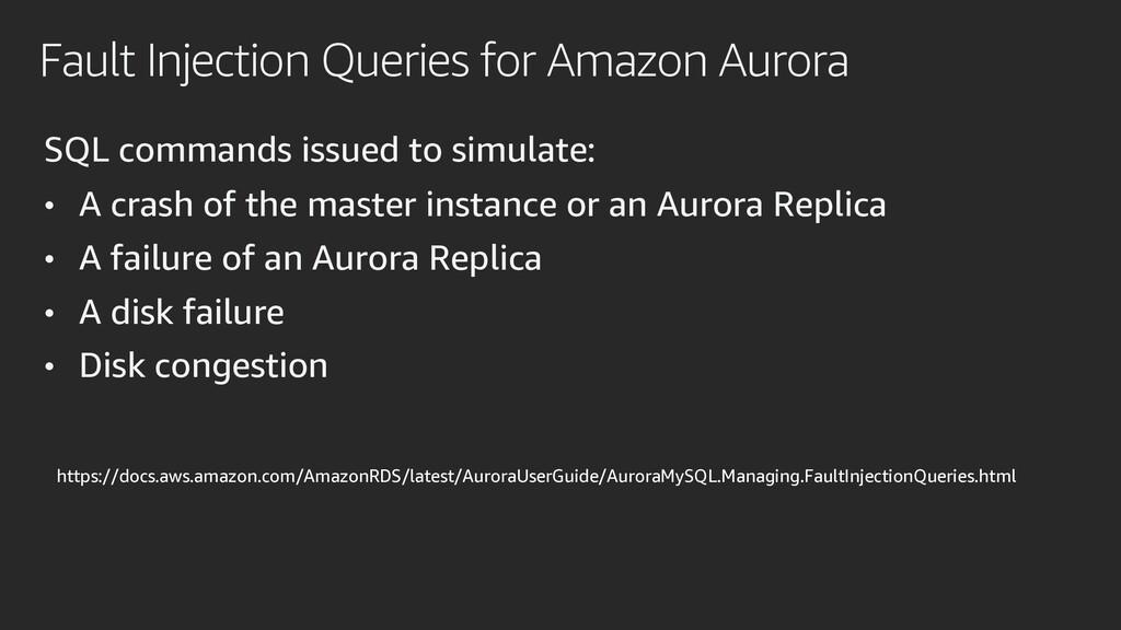 Fault Injection Queries for Amazon Aurora SQL c...